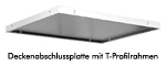 Kindermann Deckenabschlussplatte mit T-Profilen